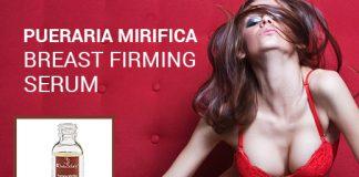 Pueraria Mirifica breast firming serum
